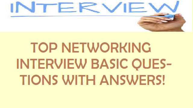 Top 100 Networking Interview Question ! All Basic Questions.