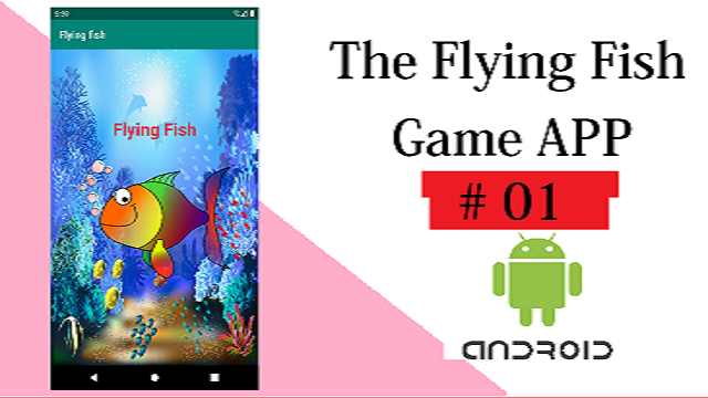 Flying Fish Game – Android Game Development tutorial source code