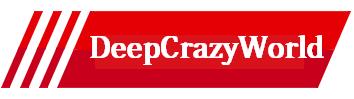 DeepCrazyWorld
