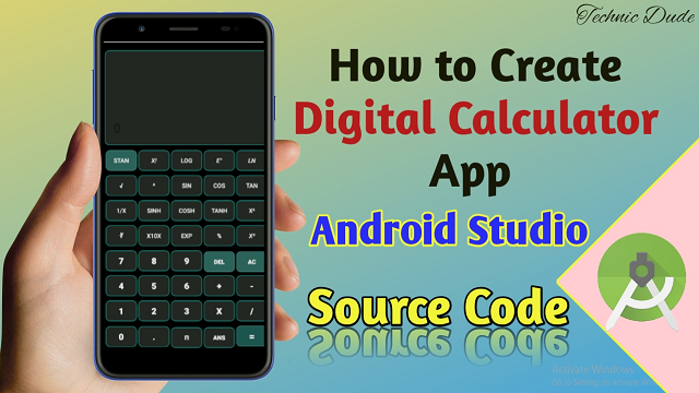 How To Create Digital Calculator App In Android Studio: Step by step
