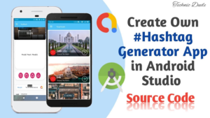 YouHash – YouTube Hashtags Generator Android App in android studio