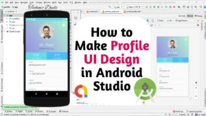 How to Create Modern Profile UI Design in Android Studio