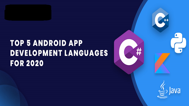 Top 5 Android App  DEVELOPMENT LANGUAGES For 2021