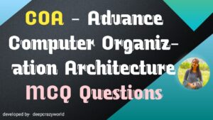 Top 150+ Computer Organization and Architecture MCQ Questions