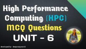 High performance computing MCQ Unit 6 | HPC MCQ