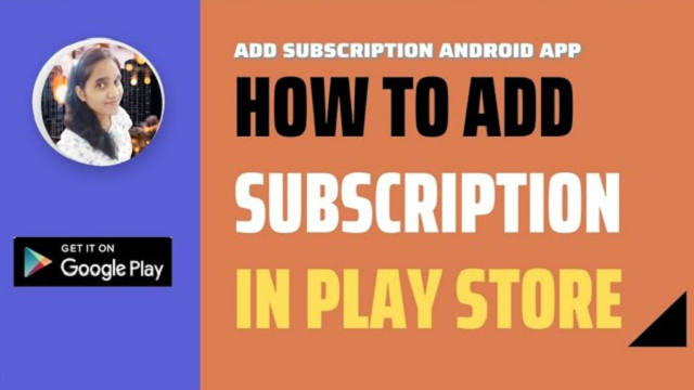 How to Add subscriptions in Google Play Store – deepcrazyworld