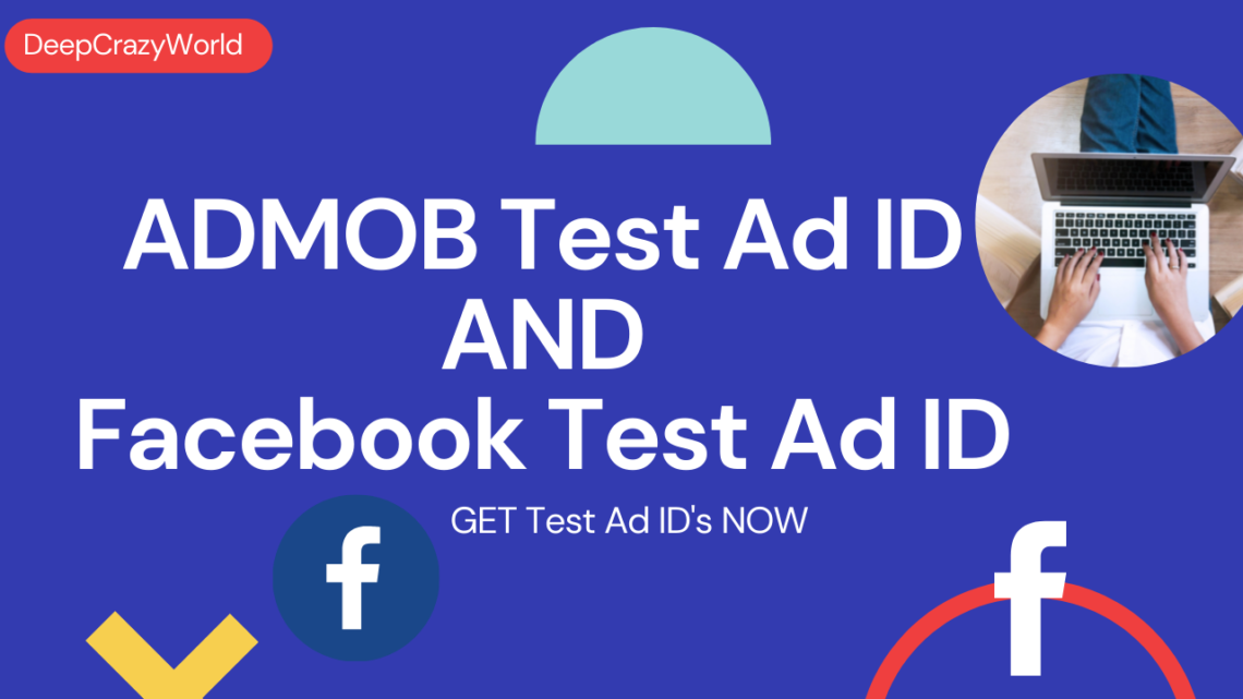 How to Find  Admob Test Ad id |Get Facebook Test Ad id