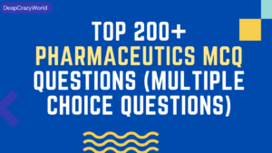 TOP 250+ Pharmaceutics MCQ Questions (multiple choice questions)