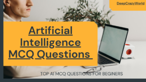 Artificial Intelligence MCQ Questions for beginners