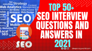 Top 50+ SEO Interview Questions and Answers in 2021