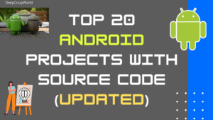 Top 20 Android Projects with Source Code